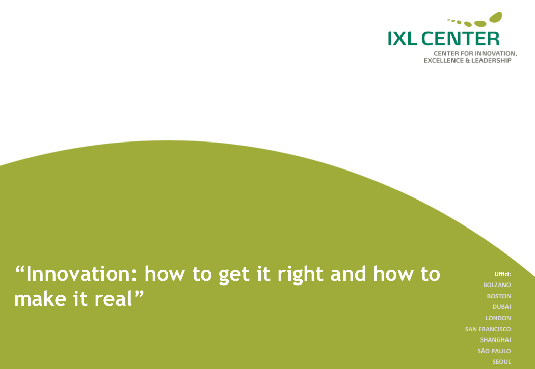 Innovation: How to get it right and how to make it real